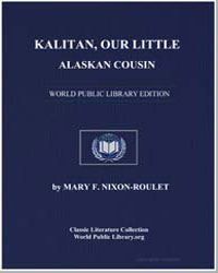 Kalitan, Our Little Alaskan Cousin by Nixon-Roulet, Mary F.