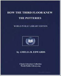 How the Third Floor Knew the Potteries by Edwards, Amelia B.