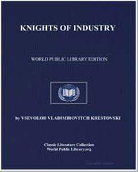 Knights of Industry by Krestovski, Vsevolod Vladimirovitch