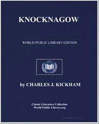 Knocknagow, Or the Homes of Tipperary by Kickham, Charles J.