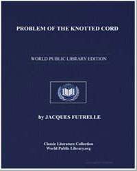 Problem of the Knotted Cord by Futrelle, Jacques