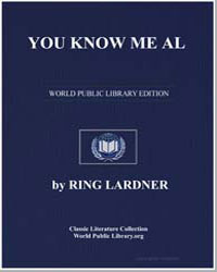 You Know Me Al by Lardner, Ring W.
