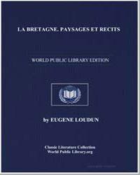 La Bretagne. Paysages et Recits by Loudun, Eugene