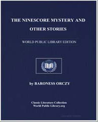 The Ninescore Mystery and Other Stories by Orczy, Emmuska, Baroness