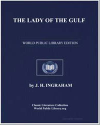 The Lady of the Gulf : A Romance of the ... by Ingraham, J. H.