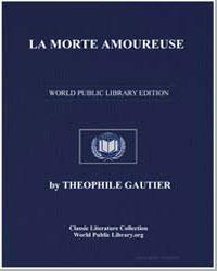 La Morte Amoureuse by Gautier, Théophile