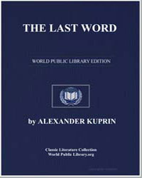 The Last Word by Kuprin, Aleksandr Ivanovich