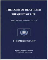 The Lord of Death and the Queen of Life by Flint, Homer Eon