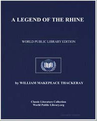 A Legend of the Rhine by Thackeray, William Makepeace