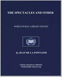 The Spectacles and Other by De La Fontaine, Jean