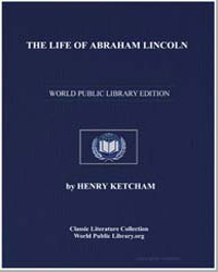 The Life of Abraham Lincoln by Ketcham, Henry