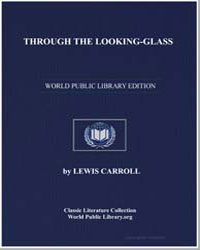 Through the Lookingglass by Carroll, Lewis