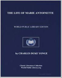 The Life of Marie Antoinette, Queen of F... by Yonge, Charles Duke