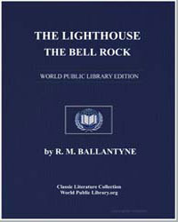 The Lighthouse; The Bell Rock by Ballantyne, Robert Michael