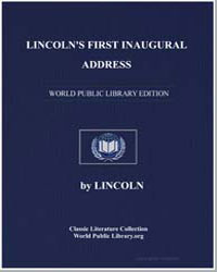 Lincoln's First Inaugural Address by Lincoln, Abraham