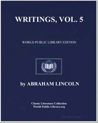 Writings Volume 5 by Lincoln, Abraham