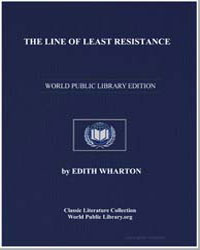 The Line of Least Resistance by Wharton, Edith