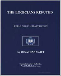The Logicians Refuted by Swift, Jonathan