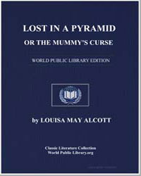 Lost in a Pyramid, Or the Mummy's Curse by Alcott, Louisa May