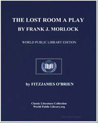 The Lost Room a Play : Based on a Story ... by Morlock, Frank J.