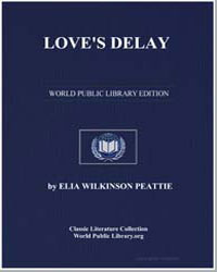 Love's Delay by Peattie, Elia Wilkinson