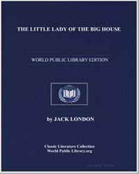 The Little Lady of the Big House by London, Jack