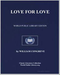 Love for Love by Congreve, William, Sir