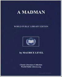 A Madman by Level, Maurice