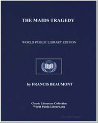 The Maids Tragedy by Beaumont, Francis