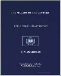 The Malady of the Century by Nordau, Max
