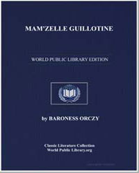 Mamzelle Guillotine by Orczy, Emmuska, Baroness