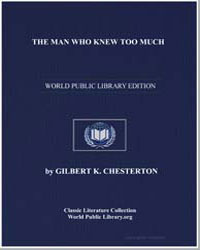 The Man Who Knew Too Much by Chesterton, Gilbert Keith