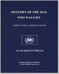 Mystery of the Man Who Was Lost by Futrelle, Jacques
