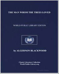 The Man Whom the Trees Loved by Blackwood, Algernon Henry