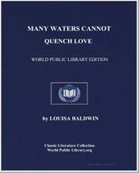 Many Waters Cannot Quench Love by Baldwin, Louisa