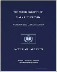 The Autobiography of Mark Rutherford by White, William Hale