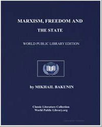 Marxism, Freedom and the State by Bakunin, Mikhail