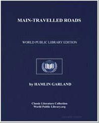 Maintravelled Roads by Garland, Hamlin