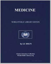 Medicine : A Johnny Castle Novelet by Hsun, Lu