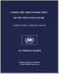 Under the Greenwood Tree : Or, The Mells... by Hardy, Thomas