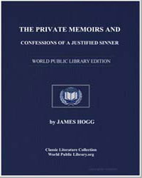 Private Memoirs and Confessions of a Jus... by Hogg, James