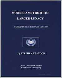 Moonbeams from the Larger Lunacy by Leacock, Stephen