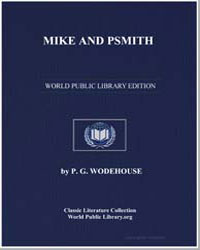Mike and Psmith by Wodehouse, Pelham Grenville
