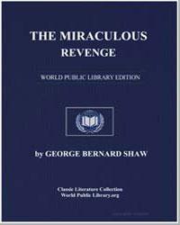 The Miraculous Revenge by Shaw, George Bernard