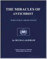The Miracles of Antichrist by Lagerlöf, Selma Ottilia Lovisa