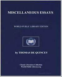 Miscellaneous Essays by De Quincey, Thomas