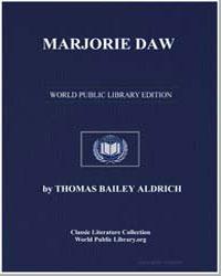 Marjorie Daw by Aldrich, Thomas Bailey