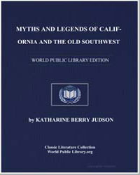 Myths and Legends of California and the ... by Judson, Katharine Berry
