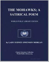 The Mohawks; A Satirical Poem by Morgan, Lady Sydney