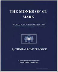 The Monks of St. Mark by Peacock, Thomas Love